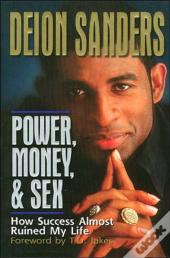 Power, Money And   Sex