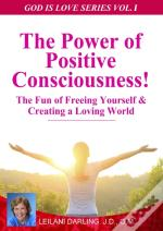Power Of Positive Consciousness