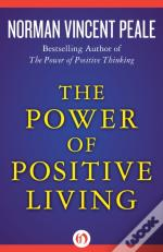 Power Of Positive Living
