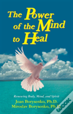 Power Of The Mind To Heal, The