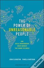Power Of Unreasonable People