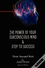 Power Of Your Subconscious Mind & Steps To Success