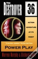 Power Play (The Destroyer #36)