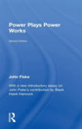 Power Plays Power Works