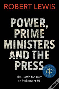 Wook.pt - Power, Prime Ministers, And The Press