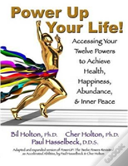 Power Up Your Life!
