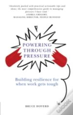 Powering Through Pressure
