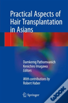 Practical Aspect Of Hair Transplantation In Asians