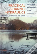 Practical Channel Hydraulics 2nd E