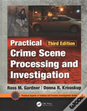 Practical Crime Scene Processing