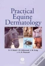 Practical Equine Dermatology
