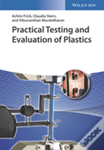Practical Evaluation And Testing Of Plastics