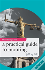 Practical Guide To Mooting