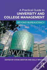 Practical Guide To University And College Management