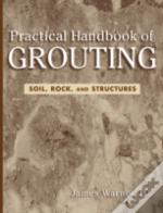 Practical Handbook Of Grouting