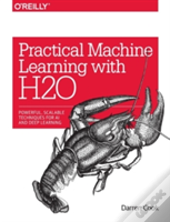 Practical Machine Learning With H2o.Ai