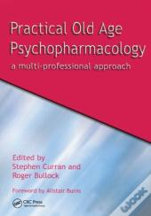 Practical Old Age Psychopharmacology