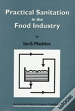 Practical Sanitation In The Food Industry
