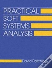Practical Soft Systems Analysis