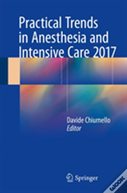 Wook.pt - Practical Trends In Anesthesia And Intensive Care 2017