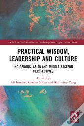 Practical Wisdom, Leadership And Culture