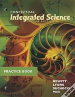 Wook.pt - Practice Book For Conceptual Integrated Science