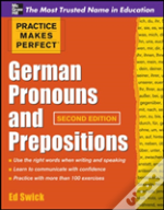 Practice Makes Perfect German Pronouns And Prepositions
