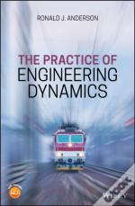 Practice Of Engineering Dynamics