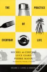 Practice Of Everyday Lifeliving And Cooking