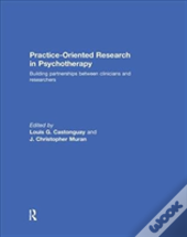 Practice-Oriented Research In Psychotherapy