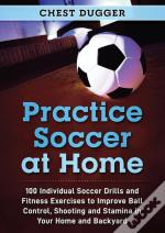 Practice Soccer At Home