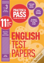 Practise & Pass 11+ Level Three: English Practice Test Papers