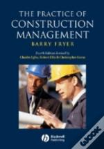 Practise Of Construction Management
