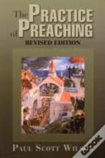 Practise Of Preaching
