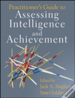 Wook.pt - Practitioner'S Guide To Assessing Intelligence And Achievement