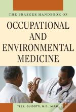 Praeger Handbook Of Occupational And Environmental Medicine, The: [Three Volumes]