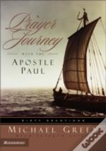 Prayer Journey With The Apostle Paul
