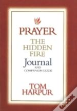 Prayer, The Hidden Fire Journal