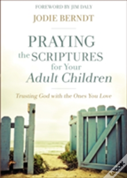Wook.pt - Praying The Scriptures For Your Adult Children