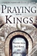 Praying With The Kings