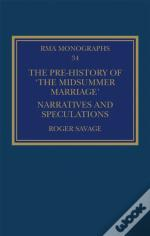 Pre-History Of 'The Midsummer Marriage'