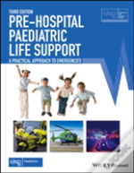 Pre-Hospital Paediatric Life Support: The Practical Approach