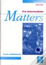 Pre-Intermediate Mattersworkbook With Key