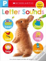 Pre-K Skills Workbook: Letter Sounds (Scholastic Early Learners)