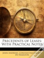 Precedents Of Leases: With Practical Not
