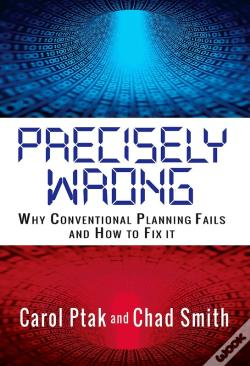 Wook.pt - Precisely Wrong: Why Conventional Planning Systems Fail