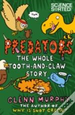 Predators The Whole Tooth And Claw