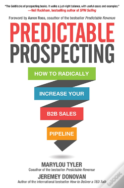 Wook.pt - Predictable Prospecting: How To Radically Increase Your B2b Sales Pipeline