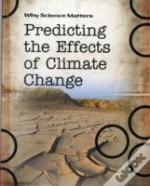Predicting The Effects Of Climate Change