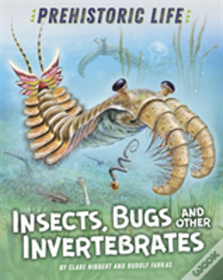 Wook.pt - Prehistoric Life: Insects, Bugs And Other Invertebrates